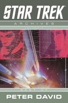 Star Trek Archives, Volume 1: The Best of Peter David