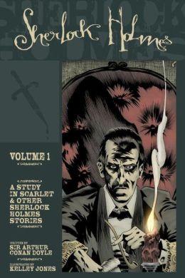 Sherlock Holmes, Volume 1: A Study in Scarlet