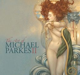 The Art of Michael Parkes II