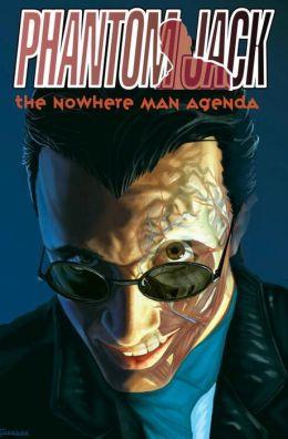 Phantom Jack: Nowhere Man Agenda