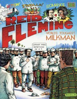 Reid Fleming: World's Toughest Milkman