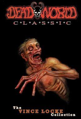 Deadworld Classic, Volume 1