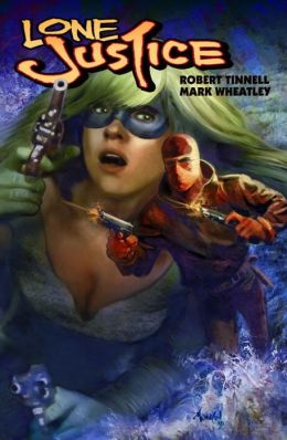 Lone Justice, Volume 2