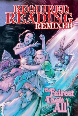 Required Reading Remixed, Volume 2: Fairest of Them All