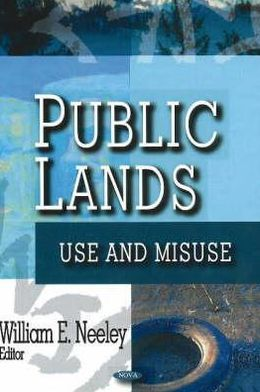 Public Lands: Use and Misuse