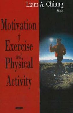 Motivation of Exercise and Physical Activity