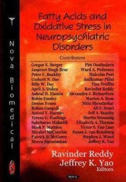 Fatty Acids and Oxidative Stress in Neuropsychiatric Disorders