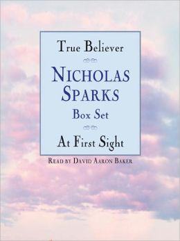 Nicholas Sparks Box Set: True Believer & At First Sight