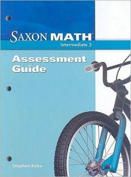 Saxon Math Intermediate 3: Assessments Guide