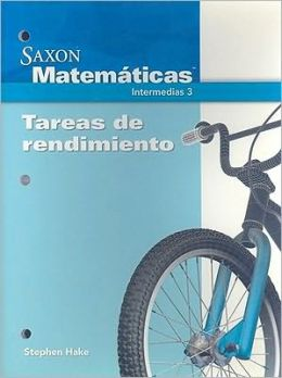 Saxon Math Intermediate 3: Performance Tasks Spanish