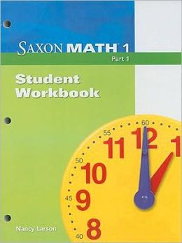Saxon Math 1 Part 1, Student Workbook