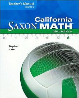 California Saxon Math Intermediate 6, Volume 2