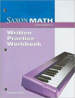 Saxon Math : Intermediate 4-Practice Workbook
