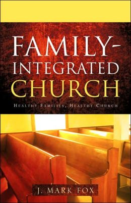 Family-Integrated Church