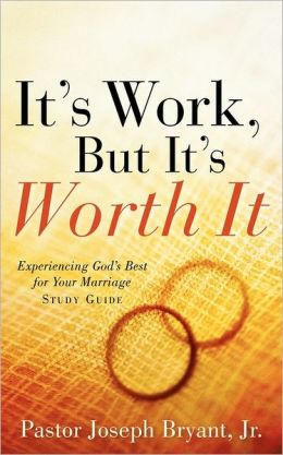 It's Work, But It's Worth It