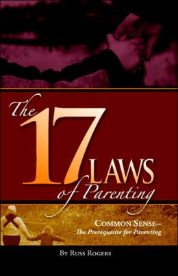 The 17 Laws Of Parenting