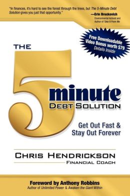 5-Minute Debt Solution: Get Out Fast & Stay Out Forever