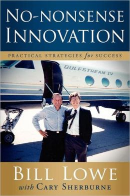 No-Nonsense Innovation: Practical Strategies for Success