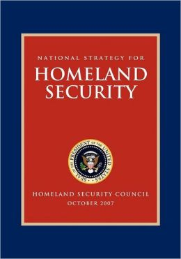 National Strategy for Homeland Security: Homeland Security Council