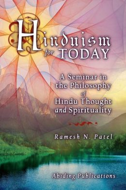 Hinduism for Today: A Seminar in the Philosophy of Hindu Thought and Spirituality