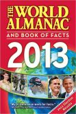 Book Cover Image. Title: The World Almanac and Book of Facts 2013, Author: Sarah Janssen
