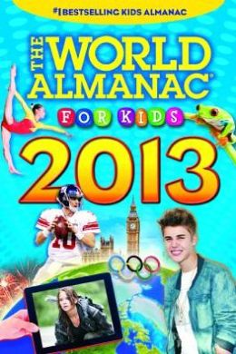 The World Almanac® for Kids 2013