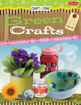 Craft Star: Green Crafts