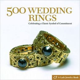 500 Wedding Rings: Celebrating a Classic Symbol of Commitment