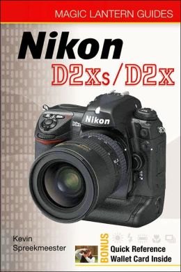 Magic Lantern Guides: Nikon D2Xs/D2X