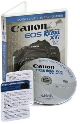 Magic Lantern DVD Guides: Canon EOS Digital Rebel XTi EOS 400D