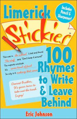 Limerick Stickies: 100 Rhymes to Write & Leave Behind
