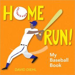 Home Run!: My Baseball Book