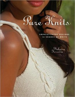 Pure Knits: Sophisticated Designs in Shades of White