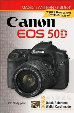 Canon EOS 50D (Magic Lantern Guides Series)