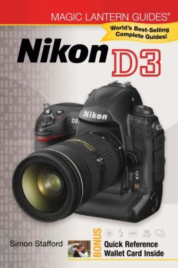 Magic Lantern Guides: Nikon D3