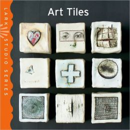 Art Tiles (Lark Studio Series)