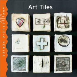 Art Tiles (Lark Studio Series)