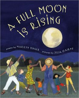 A Full Moon Is Rising: Poems