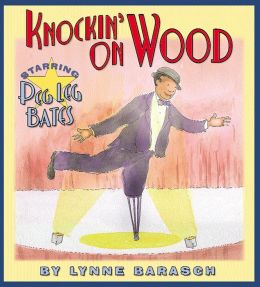 Knockin' on Wood: Starring Peg Leg Bates