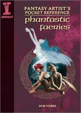 Fantasy Artist's Pocket Reference Phantastic Fairies