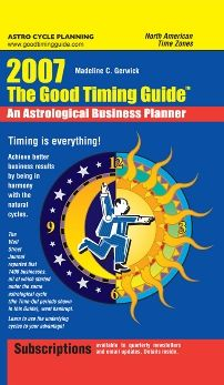 The Good Timing Guide 2007: An Astrological Business Planner