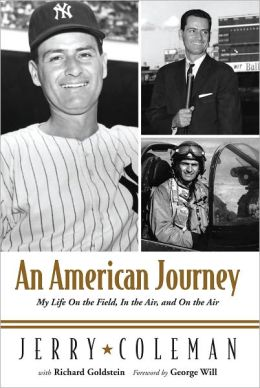 An American Journey: My Life on the Field, in the Air, and on the Air