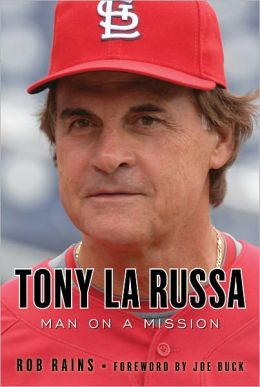 Tony LaRussa: Man on a Mission