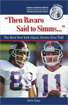 Then Bavaro Said to Simms: The Best New York Giants Stories Ever Told