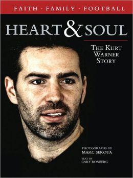 Heart & Soul: The Kurt Warner Story