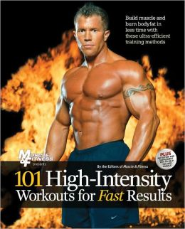 101 High Intensity Workouts for Fast Results
