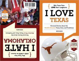 I Love Texas/I Hate Oklahoma