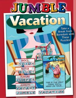 Jumble Vacation: Take a Break from Boredom with These Puzzles!