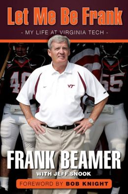 Let Me Be Frank: My Life at Virginia Tech