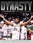 Book Cover Image. Title: Dynasty:  The San Antonio Spurs' Timeless 2014 Championship, Author: Jesse Blanchard